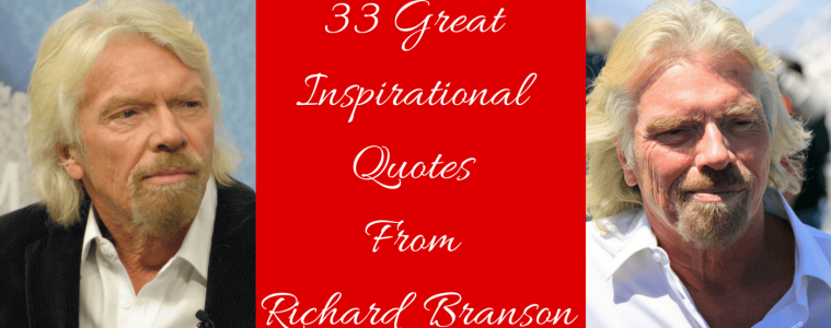 33 Great Inspirational Quotes From Richard Branson