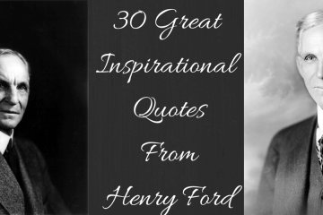 30 Great Inspirational Quotes From Henry Ford